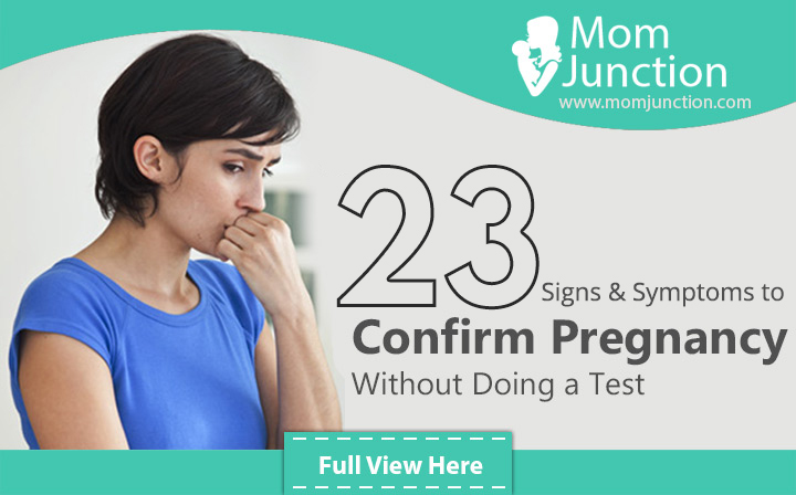 23 Signs And Symptoms To Know About Your Pregnancy Without Doing A Test