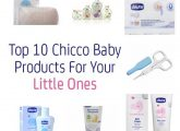 Top 10 Chicco Baby Products For Your Little Ones