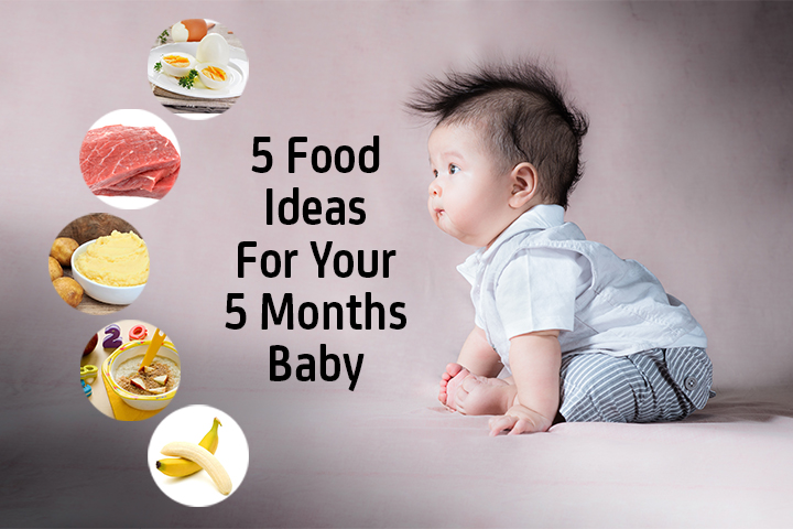 Top 5 Food Ideas For Your Months Baby