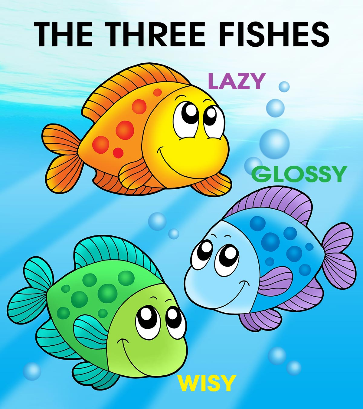 The Story Of Three Fishes For Your Kids To Read