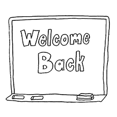 Welcomes Back Written On Blackboard Students Coloring Pages