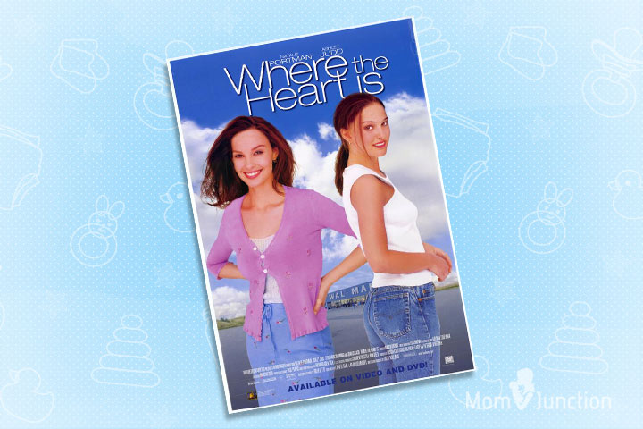Teen Pregnancy Movies - Where The Heart Is