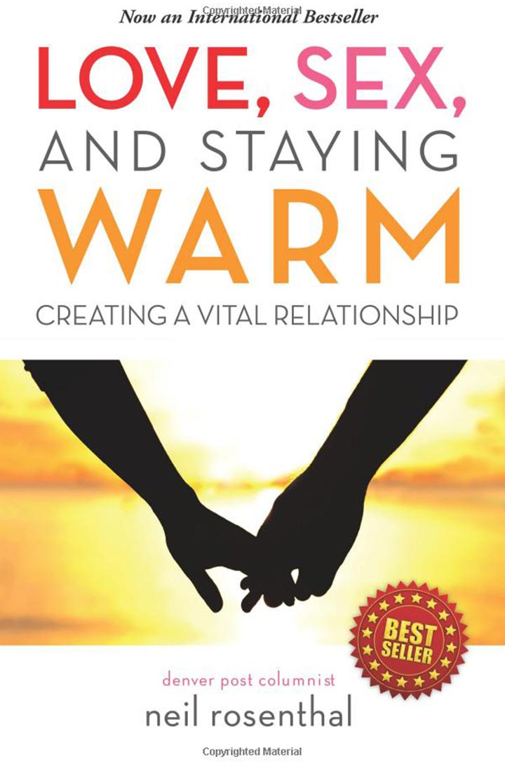 Love, Sex, And Staying Warm by Neil Rosenthal