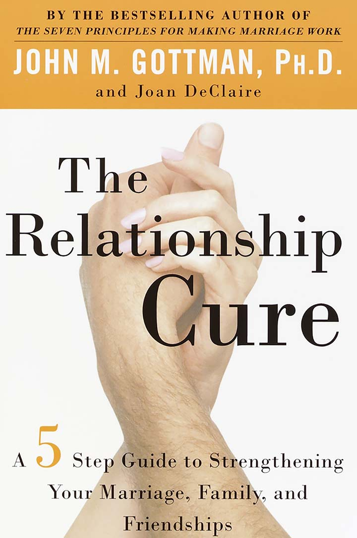 The Relationship Cure by John M. Gottman - Best relationship book