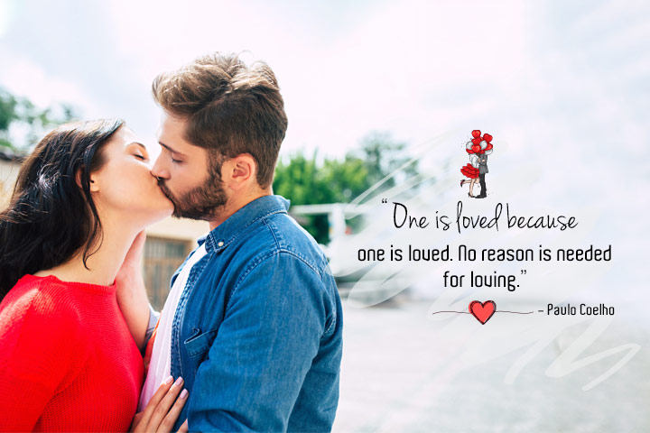 One is loved because one is loved. No reason is needed for loving