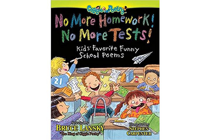 No More Homework! No More Tests