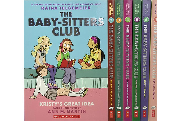 The Baby-Sitters Club Graphic Novels By Ann M. Martin, Gale Galligan, and Raina Telgemeier