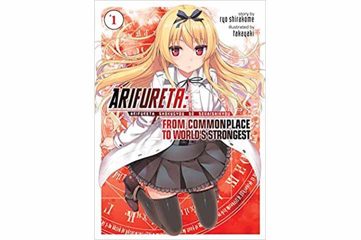 Arifureta From Commonplace to World's Strongest Vol.1